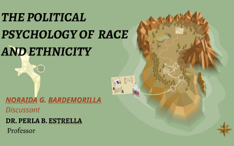 THE POLITICAL PSYCHOLOGY OF RACE AND ETHNICITY by Catheryn