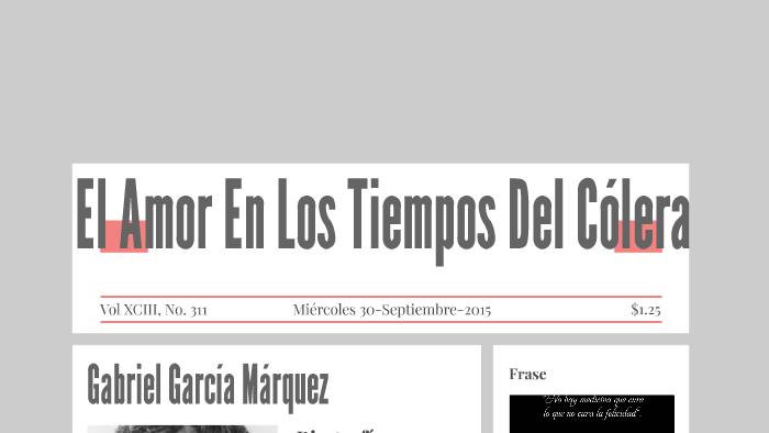 El Amor En Los Tiempos Del Colera By Mary Garcia B On Prezi