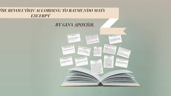 THE REVOLUTION ACCORDING TO RAYMUNDO MATA by Jamleth Marie