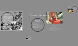 Nuclear Engineering By Matt Novakowski