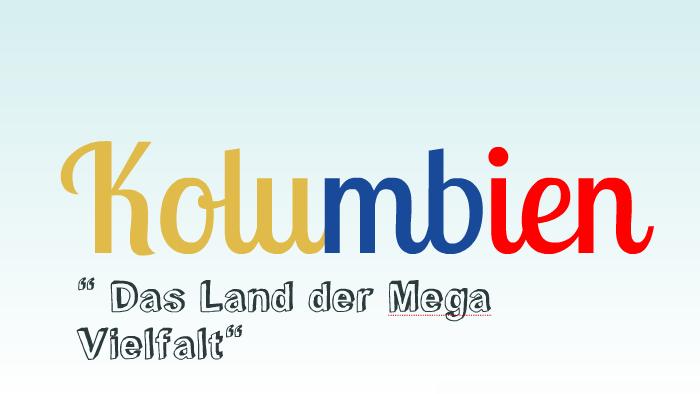 Kolumbien Referat