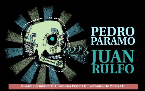Pedro Paramo De Juan Rulfo By Viviam Bermudez Paiva On Prezi