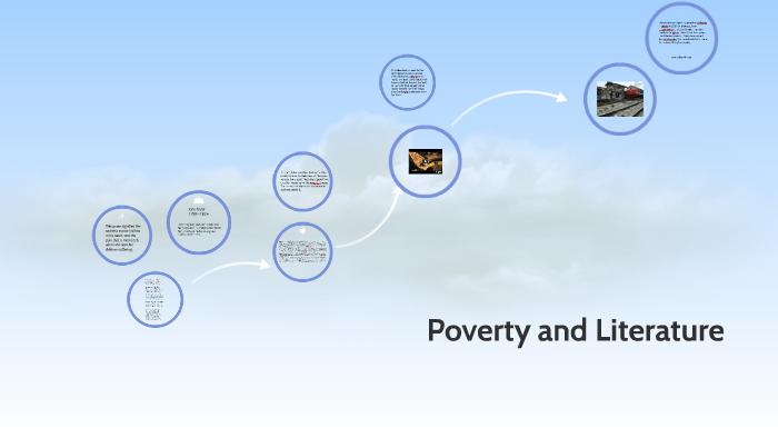 Poverty and Literature by cielo cardenas on Prezi