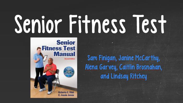 Senior Fitness Test by Samantha Finigan on Prezi