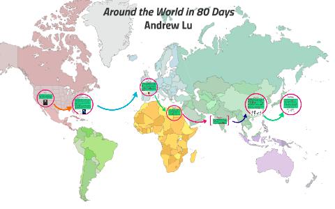 Around the World in 80 Days by Andrew Lu on Prezi