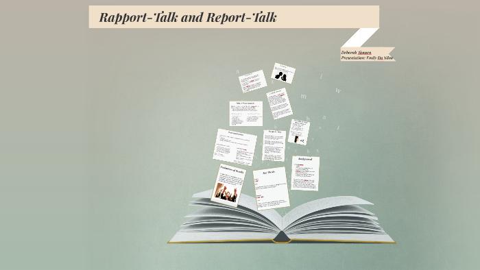 Rapport-Talk and Report-Talk by Emily Da Silva