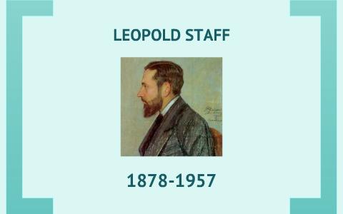 Leopold Staff Wiersze By Nikt Nic On Prezi