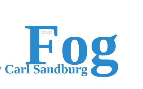 summary of the poem fog by carl sandburg
