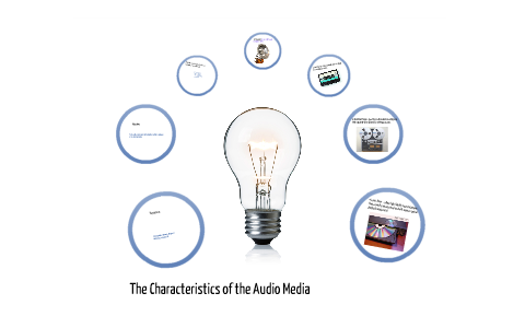 characteristics of media