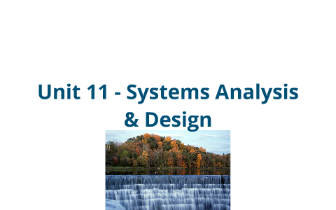 Unit 11 Systems Design And Analysis Including Lifecycle Models And Dfds By Ben Holding On Prezi Next