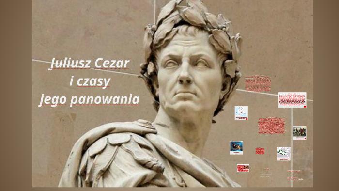 Juliusz Cezar By Kinga Charewicz On Prezi