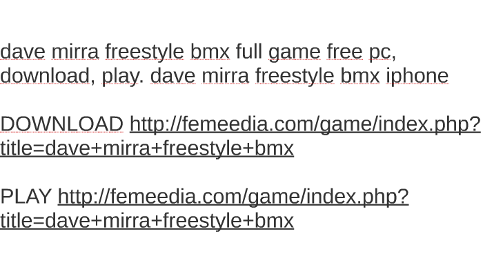 dave mirra freestyle bmx download full version free pc
