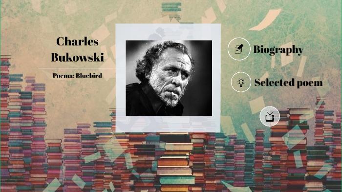 Charles Bukowski By Larii Araújo On Prezi Next