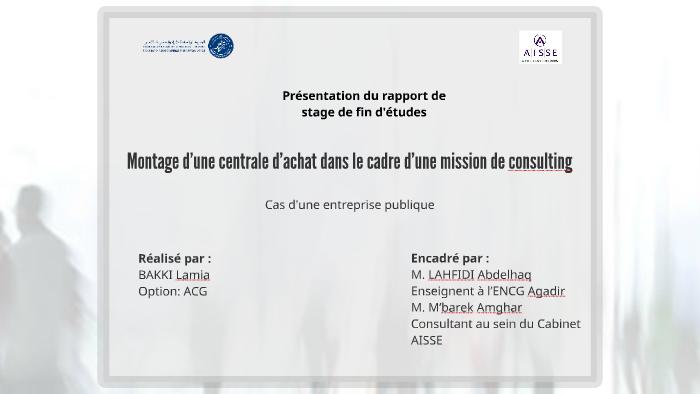Presentation Du Rapport De Stage De Fin D Etudes By Meryem Zy On Prezi