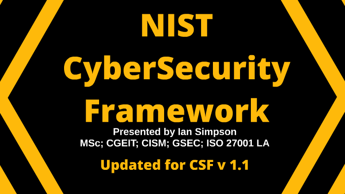 Introduction to NIST CyberSecurity Framework 1 1 by Ian