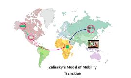 Zelinsky S Model Of Mobility Transition By Tiffany Mckenzie