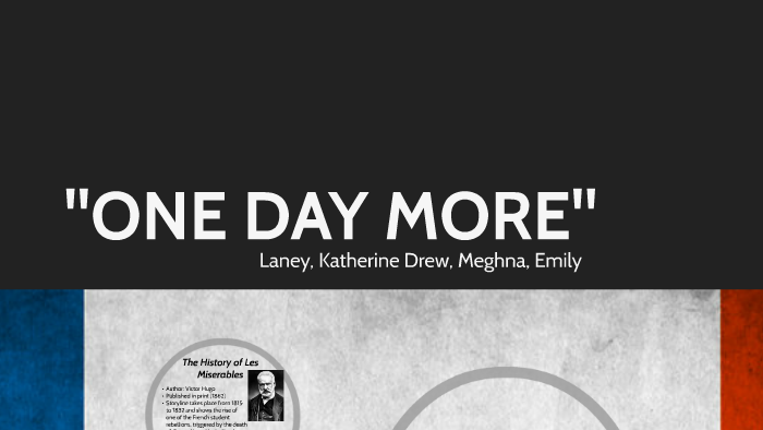 One Day More By Megan Laney