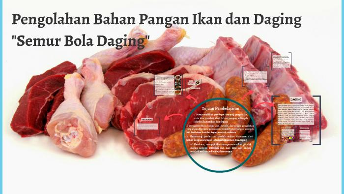 Pengolahan Bahan Pangan Ikan Dan Daging By Fauzi Haq On Prezi