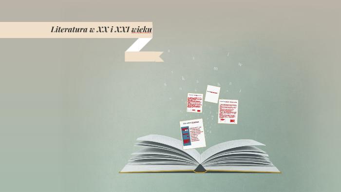 Literatura Xx Wieku By Nel Pruchniewska On Prezi