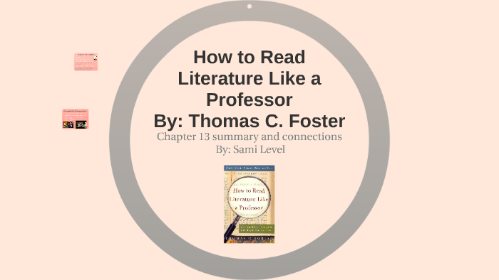 how to read literature like a professor chapter summaries