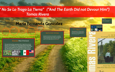 tomas rivera and the earth did not devour him