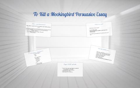 To kill a mockingbird persuasive essay