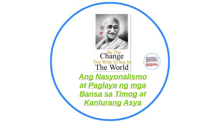 Ang Nasyonalismo at Paglaya ng mga Bansa sa Timog at Kanlura