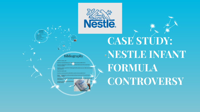 CASE STUDY: NESTLE INFANT FORMULA CONTROVERSY by Katie Holle on Prezi