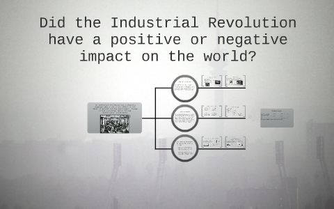 The Impact Of The Industrial Revolution By Brooke Kushwaha On