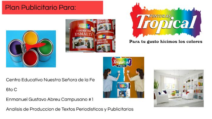 Pinturas Tropical ad by Enmanuel Abreu Campusano on Prezi Next