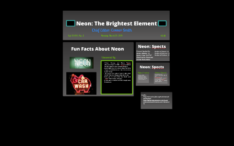 Neon: The Brightest Element by Connor Smith on Prezi