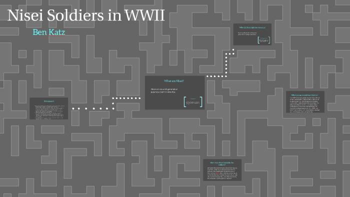 Nisei Soldiers in WWII by Benjamin Katz on Prezi