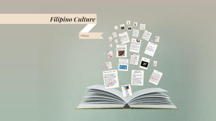 Filipino Culture by Summer Russell on Prezi