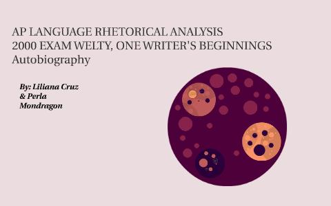 one writers beginnings eudora welty rhetorical analysis