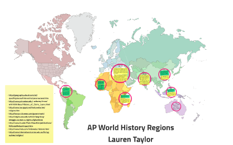 Ap World History Regions By Lauren Taylor On Prezi Next