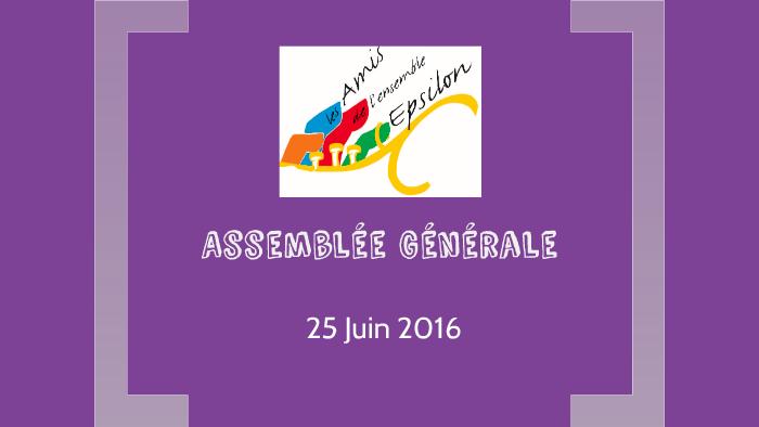 66beb40d13274 Assemblée Générale by Sarah Camelot on Prezi