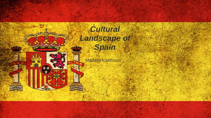 Cultural Landscape Of Spain By Maddie Icenhour