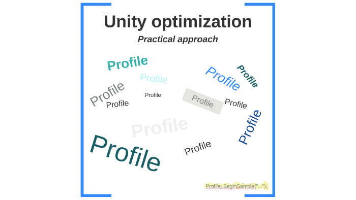 Unity optimization by Arklay Mountains Ltd  on Prezi
