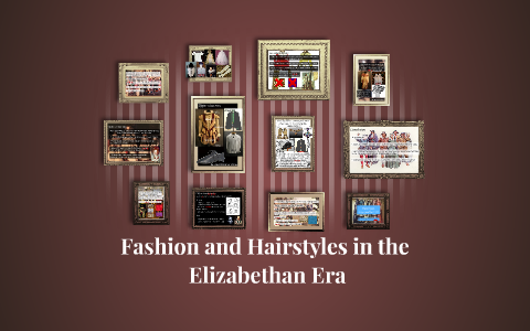 Fashion And Hairstyles In The Elizabethan Era By Melanie Cloutier On