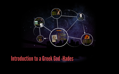Introduction To A Greek God Hades By Hien Huynh