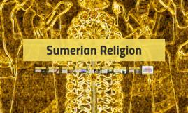 Sumerian Religion by Ivan Tre Sanchez on Prezi
