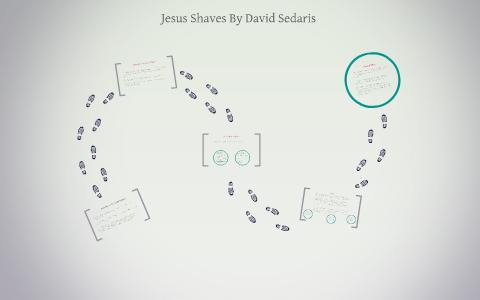 jesus shaves david sedaris meaning