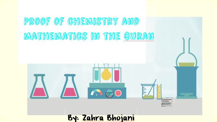Proof Of Chemistry & Mathematics in the Quran by zahra