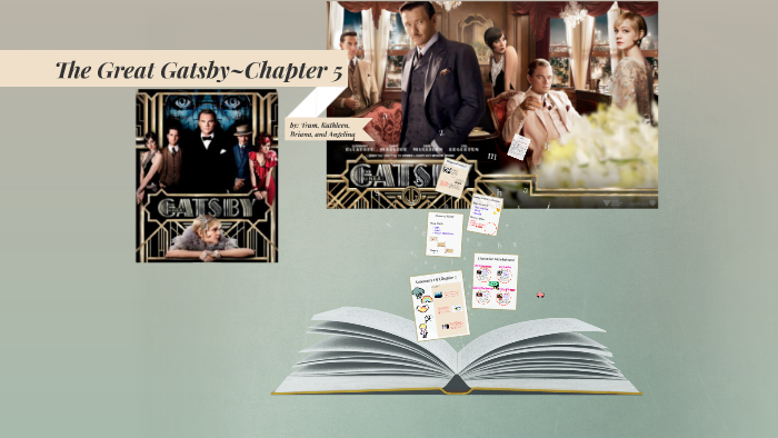 the great gatsbychapter 5 by angelina zamora on prezi