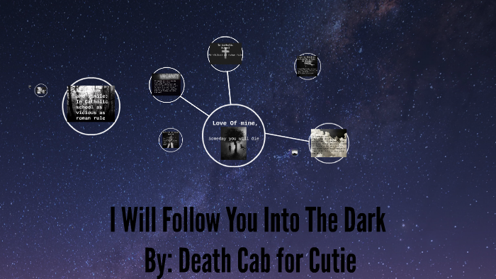 I Will Follow You Into The Dark By Death Cab For Cutie By Mara