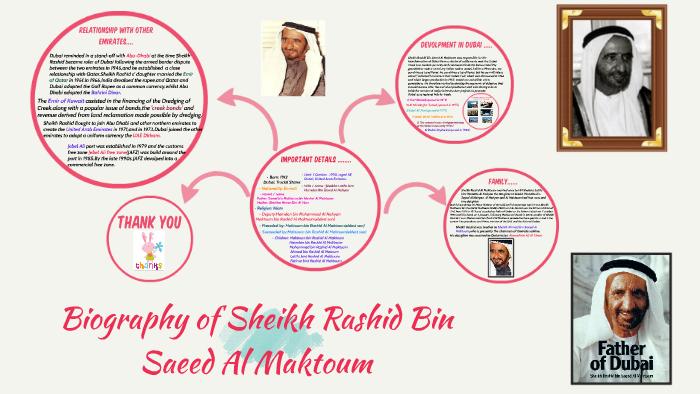 BIOGRAPHY OF SHEIKH RASHID BIN SAEED AL MAKTOUM by Ayesha