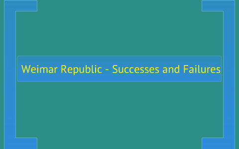 how successful was the weimar republic