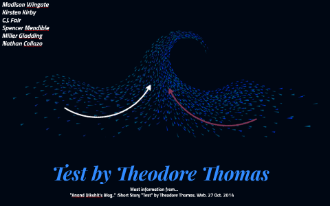 short story test by theodore thomas
