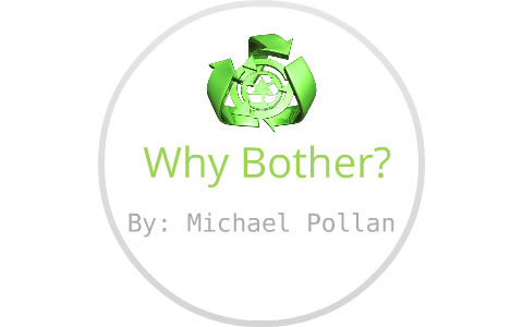 why bother michael pollan