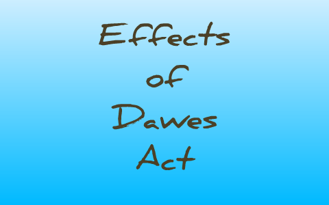 goals of the dawes act